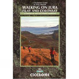 Cicerone Walking on Jura, Islay and Colonsay No Colour