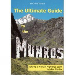 The Ultimate Guide to the Munros Volume 2: Central Highlands South