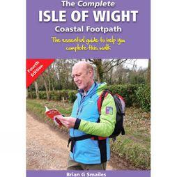 Challenge Production The Complete Isle of Wight Coastal Footpath 4th Edition, 2015