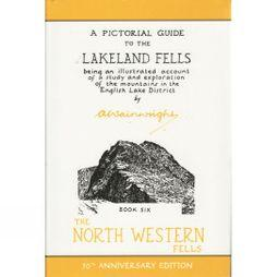 Frances Lincoln The North Western Fells: A Pictorial Guide to the Lakeland Fells Book Six No Colour