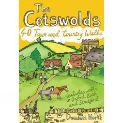 Pocket Mountains Ltd The Cotswolds: 40 Towns and Country Walks No Colour