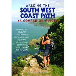 Walking the South West Coast Path: A Companion Guide