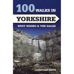 100 walks in Yorkshire: West Riding and the Dales