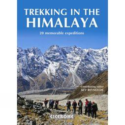 Trekking in the Himalaya: 20 Memorable Expeditions