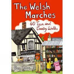 Pocket Mountains Ltd The Welsh Marches: 40 Town and Country Walks No Colour