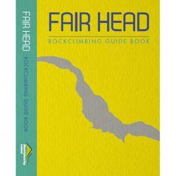 Fair Head: Rock Climbing Guide Book