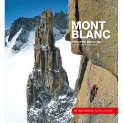 Mont Blanc: The Finest Routes