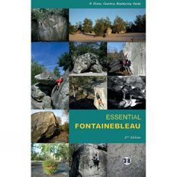 Stone Country Press Ltd Essential Fontainebleau 2nd Edition, 2014