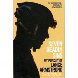 Simon and Schuster Seven Deadly Sins: My Pursuit of Lance Armstrong No Colour
