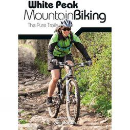 White Peak Mountain Biking; The Pure Trails