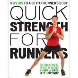 Velo Press Quick Strength for Runners: 8 Weeks to a Better Runner's Body No Colour
