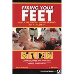 Menasha Ridge Press Fixing Your Feet: Injury Prevention and Treatments for Athletes No Colour