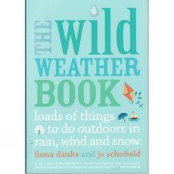 Frances Lincoln The Wild Weather Book No Colour