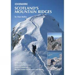 Cicerone Scotland's Mountain Ridges: Scrambling, Mountaineering and Climbing No Colour