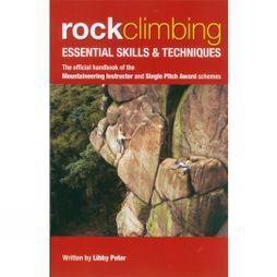 UK Mountain Training Rock Climbing, Essential Skills and Techniques No Colour