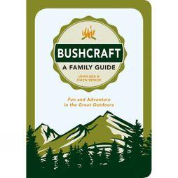 SUMMERSDALE PUBLISHERS Bushcraft: A Family Guide 1st Edition