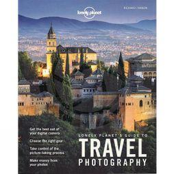 Lonely Planet Travel Photography 5th Edition 5th ed, Aug 2016
