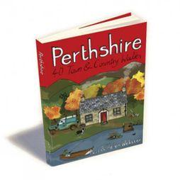 Perthshire: 40 Town & Country Walks