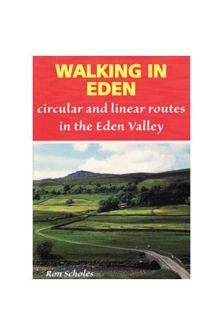 Sigma Press Walking in Eden: Circular and Linear Routes in the Eden Valley No Colour