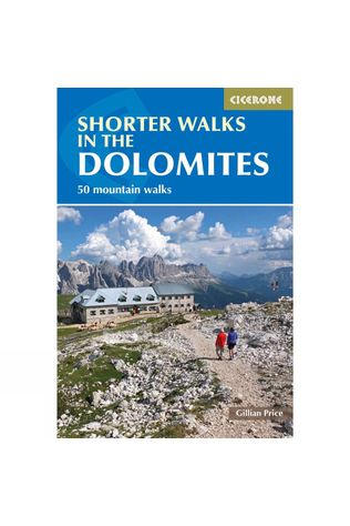 Cicerone Shorter Walks in the Dolomites 3rd Edition, April 2015
