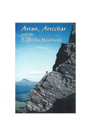 SMC - Guidebooks Arran, Arrochar and the Southern Highlands No Colour