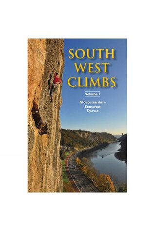 Climbers Club South West Climbs Volume 1: Gloucestershire, Somerset, Dorset No Colour