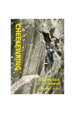 St Ives Pub Company Cheesewring and South East Cornwall: A Climber's Guide No Colour