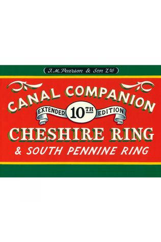 Canal Companions Cheshire Ring and South Pennine Ring: Canal Companion No Colour