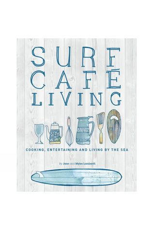 Orca Publications Surf Cafe Living: Cooking, Entertaining and Living by the Sea No Colour