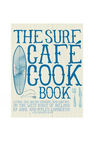 Orca Publications The Surf Café Cookbook No Colour