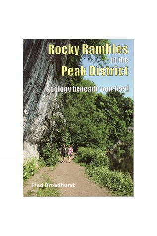 Sigma Press Rocky Rambles in the Peak District: Geology Beneath Your Feet No Colour