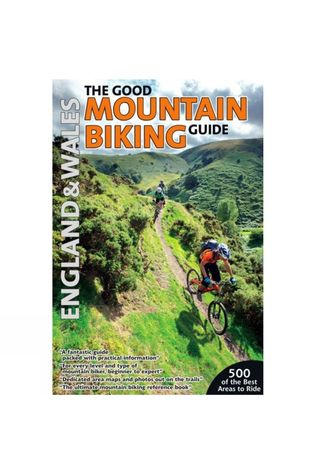 The Good Mountain Biking Guide: England and Wales