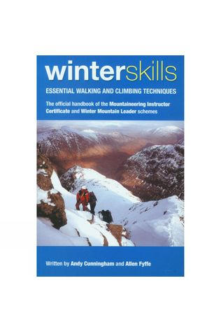 UK Mountain Training Winter Skills: Essential Walking and Climbing Techniques No Colour