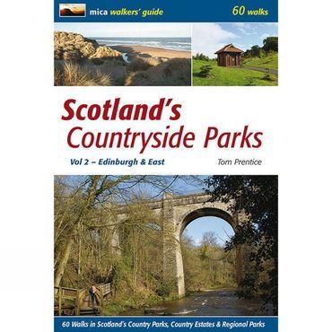 Scotland's Countryside Parks Volume 2: Edinburgh and East