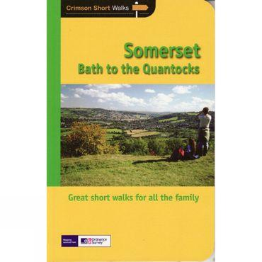 Somerset: Bath to the Quantocks: Crimson Short Walks