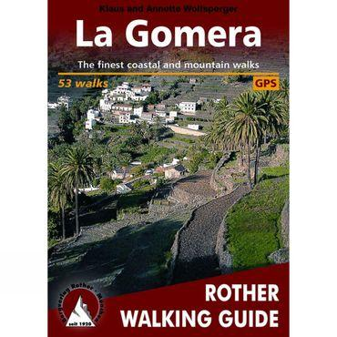 La Gomera: Rother Walking Guide