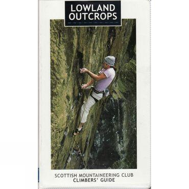 Lowland Outcrops: Scottish Mountaineering Club Climbers' Guide