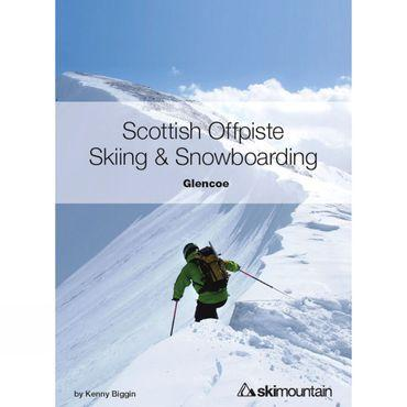 Scottish Offpiste Skiing and Snowboarding: Glencoe