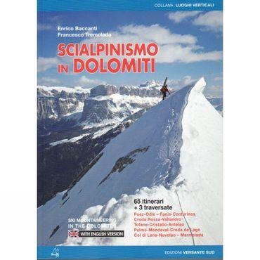 Scialpinismo in Dolomiti: Ski Mountaineering in the Dolomites