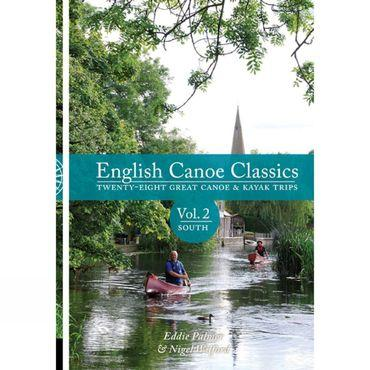 English Canoe Classics Volume 2: South