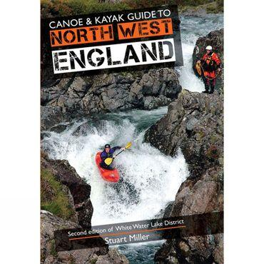 Canoe and Kayak Guide to North West England
