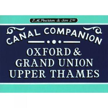 Oxford, Grand Union, Upper Thames: Canal Companion