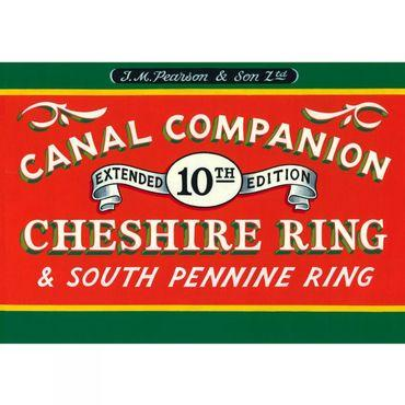 Cheshire Ring and South Pennine Ring: Canal Companion