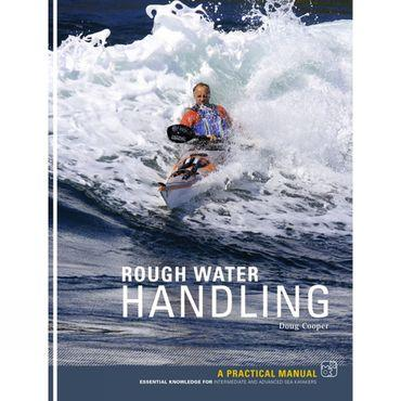Rough Water Handling: A Practical Manual
