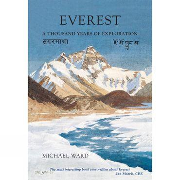 Everest: A Thousand Years of Exploration