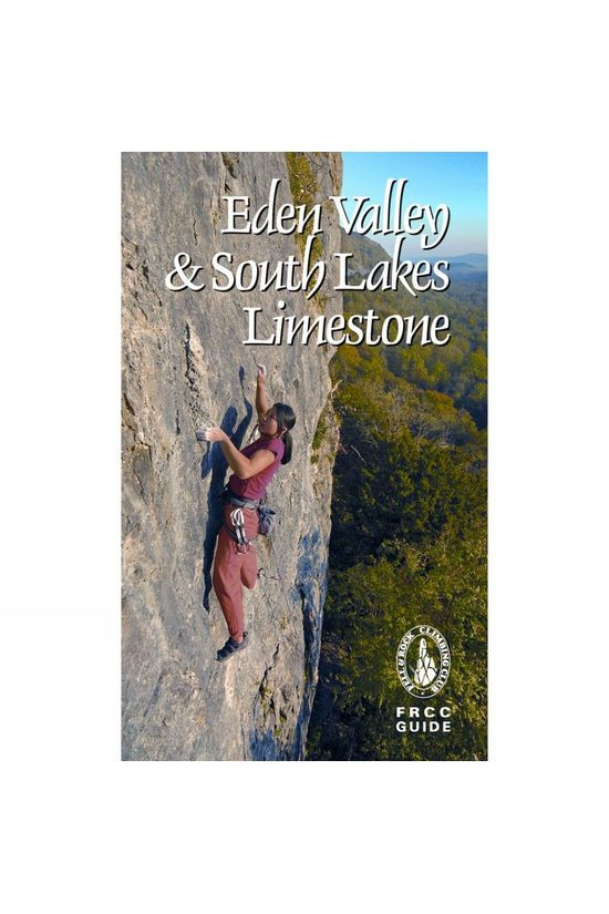 FRCC FRCC Guide: Eden Valley and South Lakes Limestone No Colour