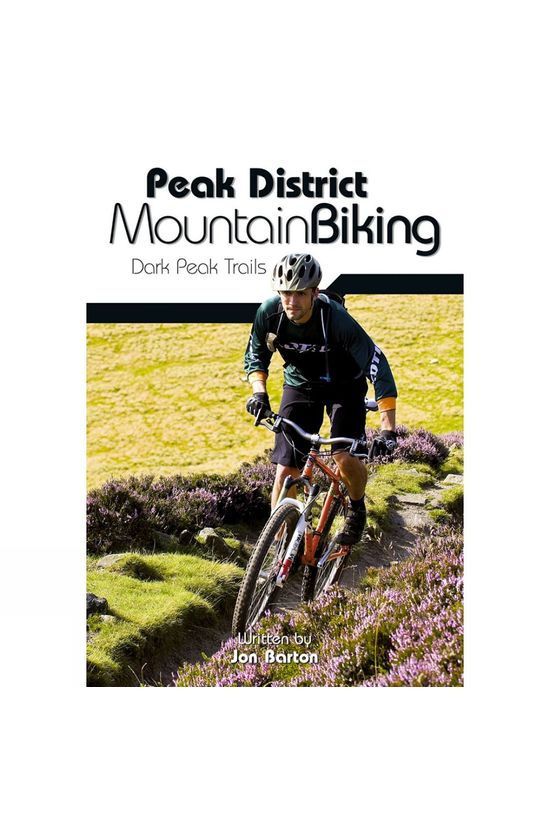Vertebrate Publishing Peak District Mountain Biking: Dark Peak Trails No Colour