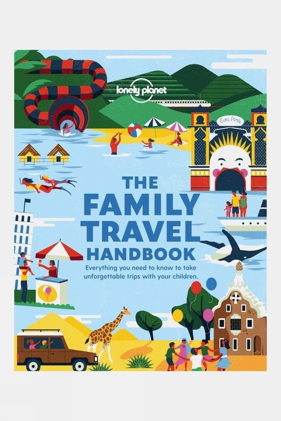 Lonely Planet The Family Travel Handbook No Colour