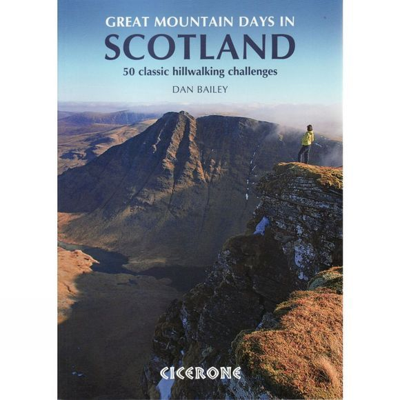 Cicerone Great Mountain Days in Scotland: 50 Classic Hillwalking Challenges No Colour