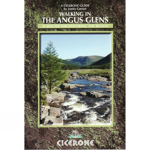 Cicerone Walking in the Angus Glens: 30 Routes for Exploring the Region No Colour